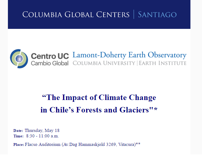 """Seminario """"The Impact of Climate Change in Chile's Forests andGlaciers"""""""